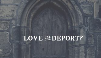 LOVE OR DEPORT?