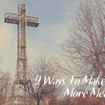 9 Ways To Make Easter More Meaningful