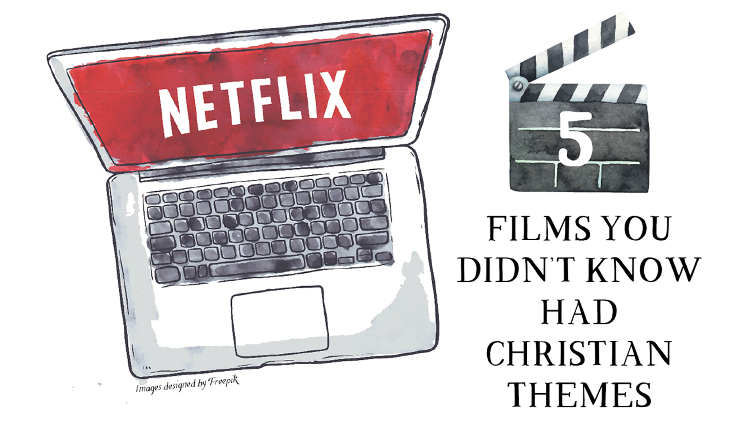5 FILMS YOU DIDN'T KNOW HAD CHRISTIAN THEMES - New Identity Magazine
