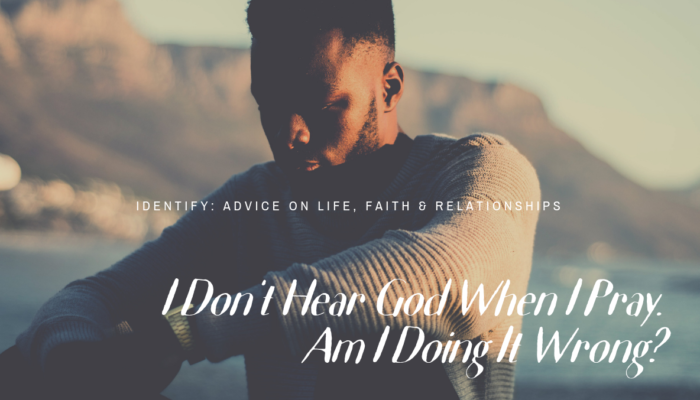 IDENTIFY: Advice On Life, Faith & Relationships