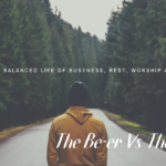 The Be-er Vs Do-er