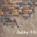 Building A Better Me