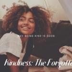 Kindness: The Forgotten Fruit