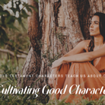 Cultivating Good Character