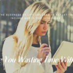 """ARE YOU """"WASTING"""" TIME WITH GOD?"""