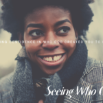 Seeing Who God Sees