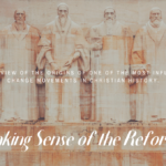 Making Sense of the Reformation